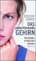 Das pubertierende Gehirn - Eveline Crone - 9783426275528 PORTOFREI