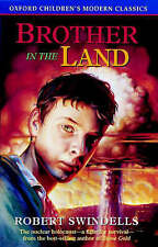 Very Good, Brother in the Land (Oxford Children's Modern Classics), Swindells, R