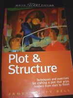 Write Great Fiction: Plot and Structure : Techniques and Exercises for Crafting