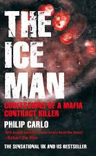 The Ice Man: Confessions of a Mafia Contract Killer, Philip Carlo | Paperback Bo