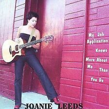 Leeds, Joanie : My Job Application Knows More About Me T CD
