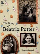 The Story of Beatrix Potter by Sarah Gristwood (2016, Hardcover)