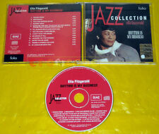 CD - JAZZ COLLECTION Ella Fitzgerald Rhythm Is My Business •••• USATO