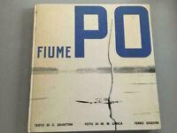 Fiume Po C. Zavattini W.M. Zanca libro fotografico Ferro ed.1966 dedica di Zanca