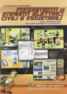 Fondamenti di impianti elettrici civili, san marco editore, cod:9788884880918