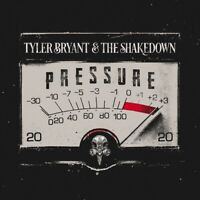 Tyler Bryant & the Shakedown - Pressure [New CD]