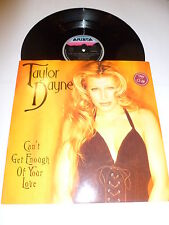 """TAYLOR DAYNE - Can't Get Enough Of Your Love - Club Mix 1993 UK 4-track 12"""""""