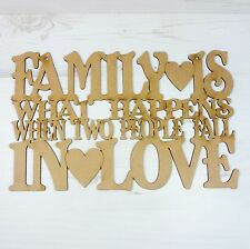 Sayings Plaque FAMILY IS what happens when IN LOVE wood wall art E12