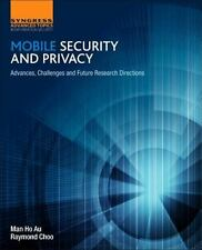 Mobile Security and Privacy : Advances, Challenges and Future Research Direct...