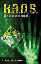 R. A. D. S. : The Pronouncement by E. Goode (2016, Paperback)
