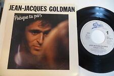 JEAN-JACQUES GOLDMAN 45T PUISQUE TU PARS / ENTRE GRIS CLAIR ET GRIS FONCE.