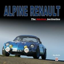 ALPINE RENAULT: - THE FABULOUS BERLINETTES