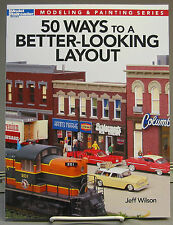 KALMBACH 50 WAY A BETTER LOOKING LAYOUT BOOK train o gauge design scenery 12465