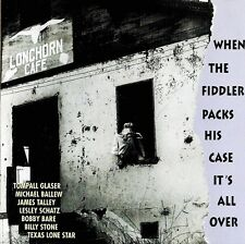 Tompall Glaser, James Talley etc: When The Fiddler Packs His Case ..  CD (1995)