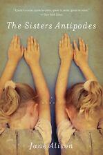 The Sisters Antipodes: A Memoir