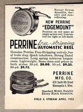 1952 Print Ad Perrine Edgemount Automatic Fly Fishing Reels Minneapolis,MN