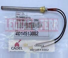 CANDELETTA RESISTENZA ACCENSIONE CADEL CLOE 300 W 230 V ORIGINALE 4D14513002