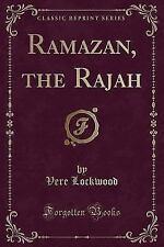 Ramazan, the Rajah (Classic Reprint) (Paperback or Softback)