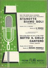 STANOTTE SIAMO SOLI Mescoli  SOTTO IL CIELO CANTERO' Romano-Prandelli # SPARTITO