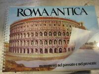 LIBRO: ROMA ANTICA - MONUMENTI NEL PASSATO E NEL PRESENTE - VISION S.R.L 1990