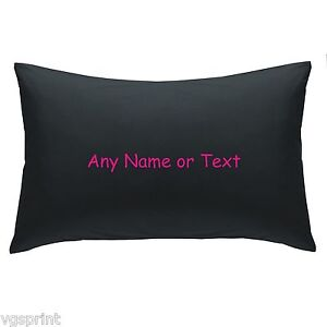 PERSONALISED PILLOW CASE ANY NAME OR TEXT BLACK/WHITE CHOICE OF TEXT COLOUR GIFT