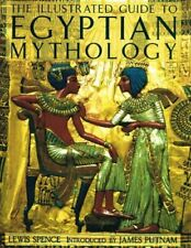 Illustrated Guide to Egyptian Mythology, The by Spence, Lewis Book The Fast Free