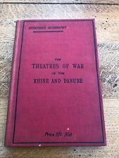 More details for the theatres of war of the rhine and danube . 1891