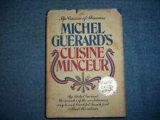CUISINE MINCEUR by Michel Guerard/1st ed/HCDJ/General Cooking