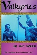 Valkyries by Jeri Massi (2014, Paperback)