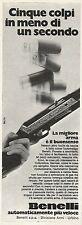 W5186 Fucile BENELLI - 5 colpi in un secondo - Urbino - Pubblicità 1972 - Adv.
