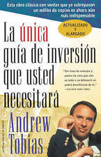 La Unica Guia de Inversion Que Usted Necesitar (The Only Investment Guide You'll