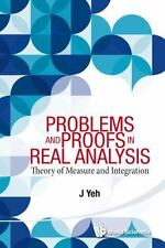 PROBLEMS and PROOFS in REAL ANALYSIS : Theory of Measure and Integration by...