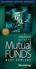 Commonsense Guide to Mutual Funds, a CLO (Bloomberg) by Rowland, Mary