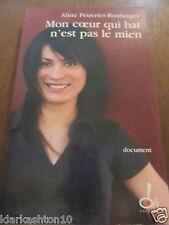 Aline Feuvrier-Boulanger:on coeur qui bat n'est pas le mien/ Oh éditions