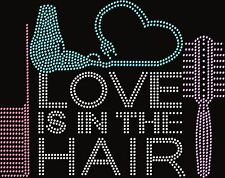 Love is in the Hair Stylist Scissors Salon Rhinestone Hot Fix Iron On Transfer