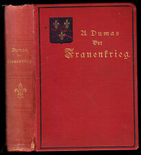 Dumas, Alexander; Der Frauenkrieg, Historischer Roman, um 1899
