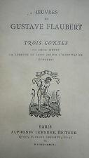 Flaubert, Gustave Trois Contes. Un coeur Simple. La Legende de Saint Julien 1883