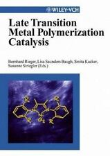 Late Transition Metal Polymerization Catalysis, , Excellent Book
