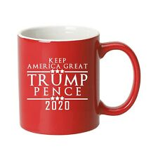 Trump Pence Make America Great Again 2020 Election -Ceramic Coffee Mug