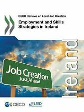 OECD Reviews on Local Job Creation: Employment and Skills Strategies in...