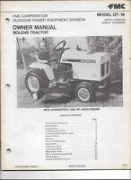 Original FMC Bolens Model QT16 QT-16 Tractor Operators Manual Number 552591-1