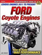 Ford Coyote Engines: How to Build Max Performance by Jim Smart (2016, Paperback)