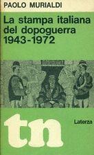 MURIALDI Paolo. La stampa italiana del dopoguerra 1943-1972. Laterza, '73