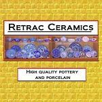 Retrac Ceramics ~ Business as Usual