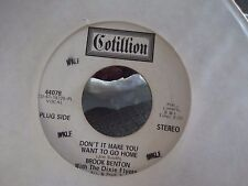45%*WLP PROMO* BROOK BENTON& THE DIXIE FLYERS DONT IT MAKE YOU WANT TO GO HOME