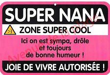 """Plaque de porte humoristique Zone de Danger """"Super Nana"""" idée cadeau NEUF"""