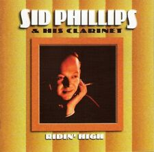 SID PHILLIPS HIS CLARINET ~ RIDIN' HIGH  NEW CD WITH GREEN SISTERS + JACK COOPER
