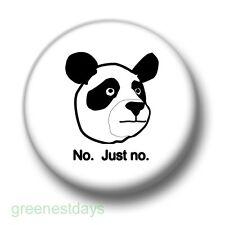 Panda Says No 1 Inch / 25mm Pin Button Badge Bear Computer Cute Cartoon Kitsch