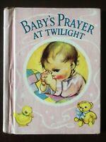 Baby's Prayer at Twilight,  Little Color Classics,1939 1st,H/c  RARE