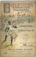 BIBLIOTHEQUE DE SOUVENIRS ET RECITS MILITAIRES N° 62 : BATAILLE DE PULTAVA